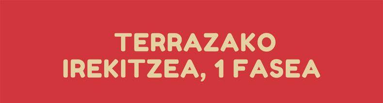 Terrazak fase 0